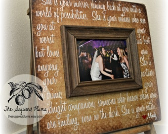 Sister Gift, Bridesmaid Gift,  Best Friend Gift, Maid of Honor Gift, Personalized Picture Frame 16x16 SHE Is YOUR MIRROR