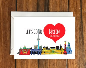 Let's go to Berlin for Valentines blank greeting card (A6) Holiday Gift Idea