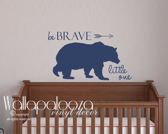 Be Brave Little One wall decal, be brave, bear wall decal, woodland decal, be brave wall decor, bear wall decor, hunting decal
