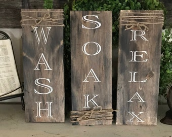 Set of 3 bathroom signs / wash soak relax signs / rustic farmhouse wall decor / bath signs / farmhouse bath signs