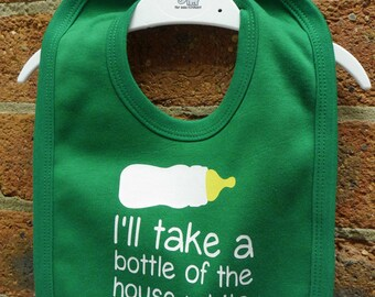 Funny I'll take a bottle of the house white baby bib