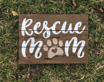 Rescue Mom, Dog sign, Dog lover sign, Pet sign, Dog decor, Pet Decor, Dog Rescue, Dog Lover gift, Dog gift, Pet gift, Dog fur sign, Love pet