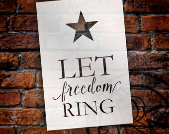 Let Freedom Ring - with Star - Word Art Stencil - Select Size - STCL1360 - by StudioR12