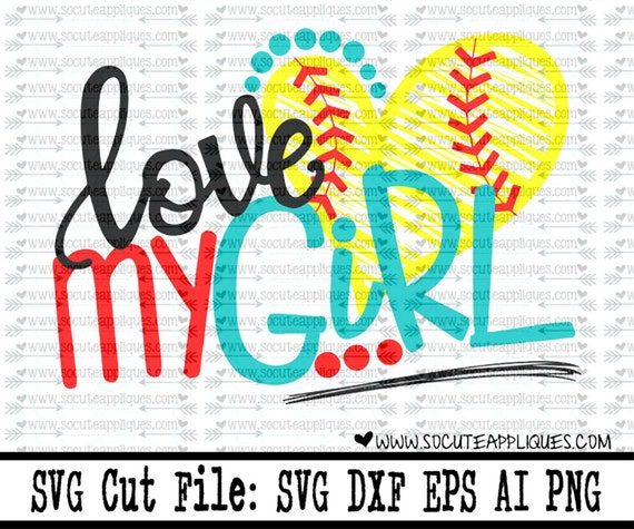 Love My Girls Svg Mom Svg Socuteappliques Baseball
