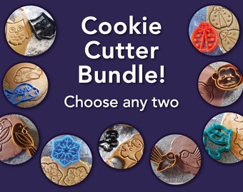 3D Printed Cookie Cutter Bundle - Choose any 2 cutters!