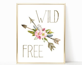 Wild And Free Digital Print Instant Art INSTANT DOWNLOAD Printable Wall Decor