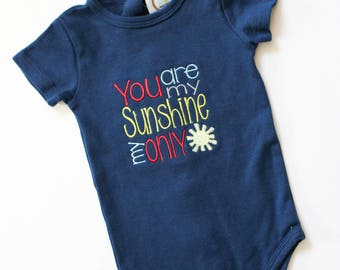 You Are My Sunshine Body Suit - Baby Boy Clothes - Baby Girl Clothes - Sunshine Baby - Unisex Baby Clothes - My Sunshine Shirt - Baby Gift