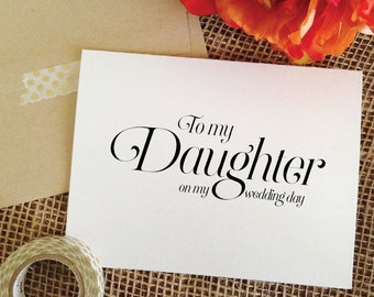 To my Daughter on my wedding day Card Wedding Card for Daughter of the Bride Daughter of the Groom Thank you Card (Sophisticated)