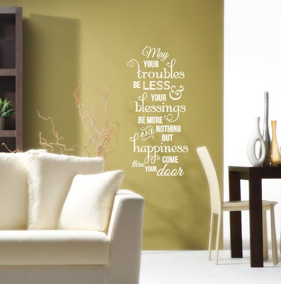May your troubles be less / Irish Blessing decal / entryway