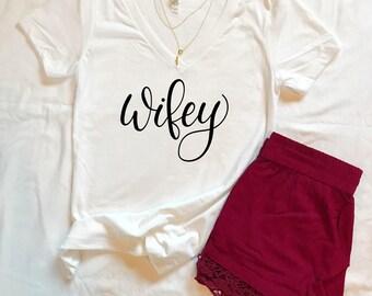 Wifey T-Shirt - Wife Tee, Bridal Gift, Wedding Gift, Newlywed shirt