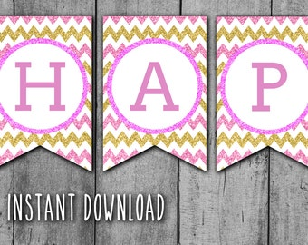 Happy BIRTHDAY Glitter PRINTABLE BANNER - Hot Pink and Gold Glitter Banner, Chevron Bunting, Instant Download, Ready to Print (bb1)