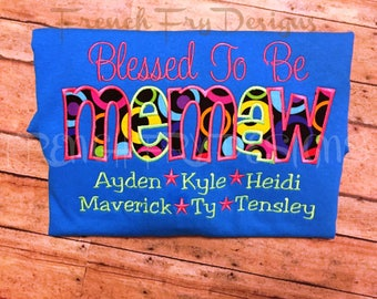 """Grandmother Sweatshirt for MEMAW Customized and Personalized """"Blessed to be"""""""
