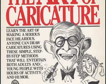 The Art of Caricature. More than 150 illustrations. Foreword by Joan Rivers. Traces the history and demonstrates the techniques. (28293)