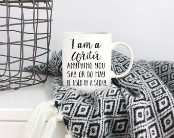 Gifts for writers etsy gift for writer writer mug mothers day anything you say or do may negle Gallery