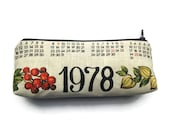 Zipper Pouch Pencil Case Made From 1978 Vintage Calendar Tea Towel - Makeup Cosmetics Case - Keepsake Gift - Change Purse - One of a Kind