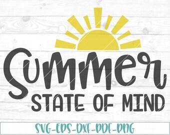 Summer state of mind svg, eps, dxf, png, cricut or cameo, scan N cut, cut file, summer svg, sunshine svg, sun svg, pool svg, vacation svg