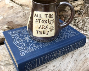 Large Pottery Mug-Shadowhunters, All the Stories Are True-City of Bones-Cassandra Clare-Brown-Handmade by Daisy Friesen