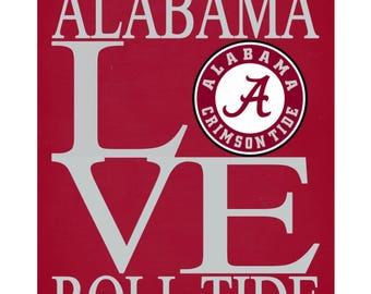 Alabama Crimson Tide Love print poster Roll Tide sports wall art - multiple sizes