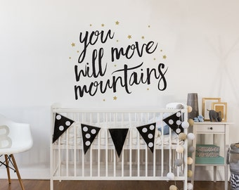 You Will Move Mountains - Nursery Wall Decor with Stars Wall Decal - WAL-2366