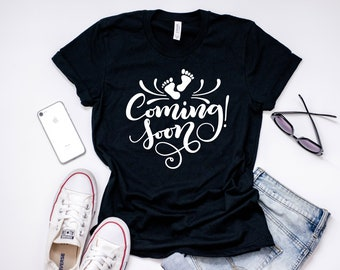 Coming Soon Tee, Pregnant Tee, Coming Soon, mom to be, New mom, mom life, Pregnancy announcement, mom shirt, shirts with sayings, mom tee