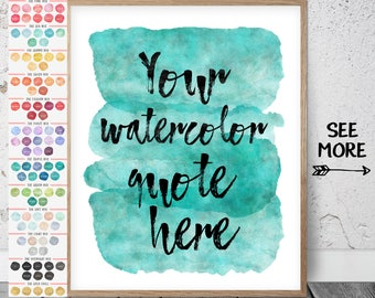 Custom Watercolor Print, Custom Watercolor Quote, Custom Background, Watercolor Custom Art, Watercolor Custom Quote Print Calligraphy Custom