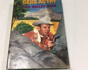 Gene Autry and the Big Valley Grab w/dust jacket