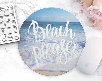 Beach Please Mouse Pad Mousepad Office Decor Cute Desk Accessories Home Decor Office Supplies Mouse Pad Dorm Decor Funny Quote Beach Please