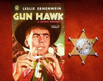 Gun Hawk: Leslie Ernewein (1955, A Graphic Western) Pulp Fiction