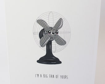 A6 Greetings Card - I'm A Big Fan Of Yours