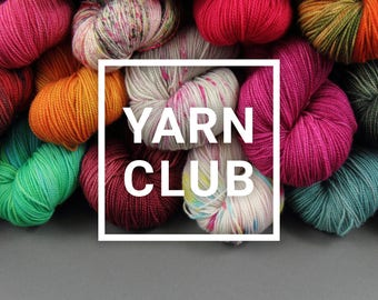 Yarn Club - hand-dyed superwash ethical merino 4 ply/sock weight, 3 months starts May 2018 sockclub