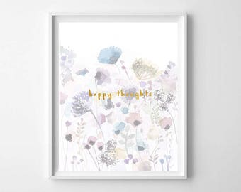 Wildflower Watercolor Printable, Happy Thoughts, Inspirational Print, Floral Watercolor Print, Pretty Floral Wall Art, Floral Nursery Decor