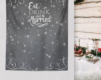 Cheerful Winter Wedding Engagement Backdrop, Christmas Wedding, Let it Snow, Snow in Love, Eat Drink and be Married/ W-A32-TP LIN1