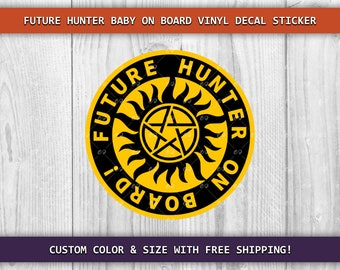 SPN Future Hunter Baby On Board Supernatural Vinyl Decal Sticker - Multiple Sizes & Colors Available