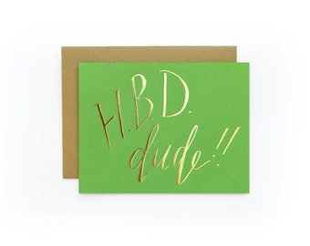 Hbd Dude - letterpress card