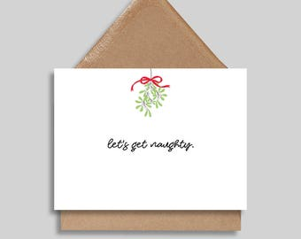 Let's Get Naughty, Christmas Card, Holiday Card, Funny Greeting Card, Christmas