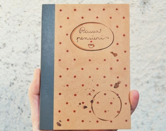 """Exercise book """"Pausa pensieri"""" hand painted, notebook with coffee stains and polka dot"""