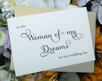 To the WOMAN of my DREAMS on our Wedding Day Card, To My Bride Card, Bride Card, Bride Gift, Wedding Thank You Card, Wedding Stationery
