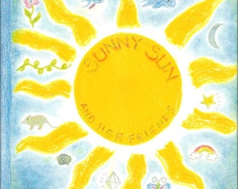 "Waldorf Recorded Songs for Children. ""Sunny Sun and Her Friends."" Music CD by Singer/Songwriter Rusty Vail"