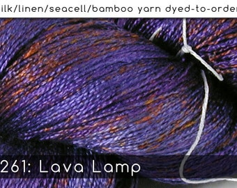 DtO 261: Lava Lamp on Silk/Linen/Seacell/Bamboo Yarn Custom Dyed-to-Order