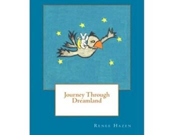 Journey Through Dreamland, a children's book.
