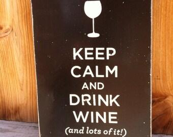 8x11 Keep Calm and Drink Wine