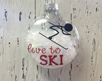 Personalized skiing Ornament || Live to Ski ||Snow Skiing Ornament || Male or Female