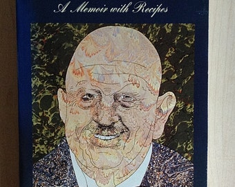 Delights & Prejudices A Memoir With Recipes by James Beard