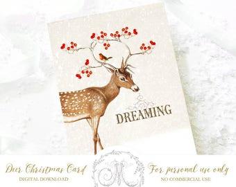 Deer Christmas card, holiday printable, deer dreaming, antlers, red berries and robin, instant digital download, Personal use only