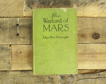 1919 / First Edition 'The Warlord of Mars' by Edgar Rice Burroughs. Published September 1919 in Great Britain, Hardcover.