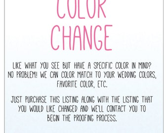 Custom Color Change Fee