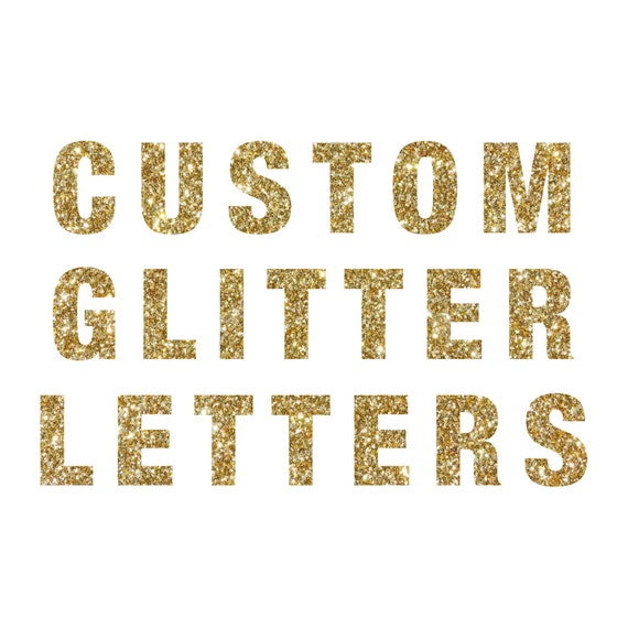 """Glitter Letters - DIY Banner - 5.0"""" - Bachelorette Party. Bride To Be. Cheers Bitches. Christmas Decor. Engagement Party. First Birthday."""
