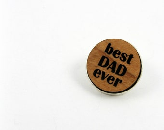 Dad Tie Tack - Father's Day Gift for Best Dad Ever - Wood Engraved Lapel Pin for Men