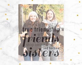 Best Friend Birthday Gift, True Friends Quote, Friend Quotes, Birthday Gift for Friend // ArtPaper Print or Canvas // H-Q19-1PS ZZ1 03P