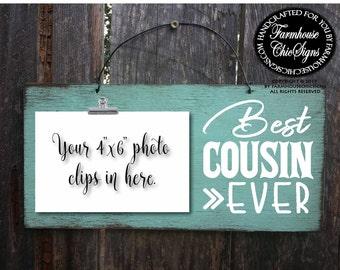 cousin, gift for cousin, cousin sign, cousin gift, cousin signs, cousin picture frame, best cousin ever, best cousin sign, 271